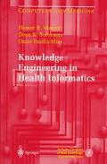 Knowledge Engineering in Health Informatics