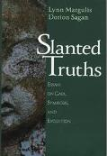 Slanted Truths:essays on Gaia...