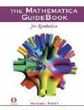 The Mathematica GuideBook for Symbolics (w/ DVD)