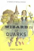 Wizard of Quarks A Fantasy of Particle Physics