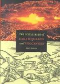 Little Book of Earthquakes and Volcanoes Rolf Schick