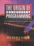 Origin of Concurrent Programming From Semaphores to Remote Procedure Calls