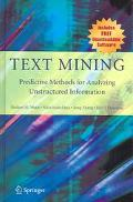 Text Mining Predictive Methods For Analyzing Unstructured Information