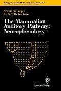 Mammalian Auditory Pathway Neurophysiology