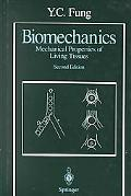 Biomechanics Mechanical Properties of Living Tissues
