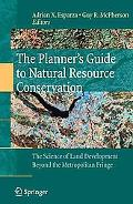 The Plannera (Tm)S Guide To Natural Resource Conservation