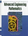 Analytical and Computational Methods of Advanced Engineering Mathematics