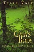 Gaia's Body Toward a Physiology of Earth