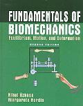 Fundamentals of Biomechanics Equilibrium, Motion, and Deformation