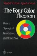 Four-Color Theorem History, Topological Foundations, and Idea of Proof