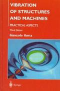 Vibration of Structures and Machines Practical Aspects