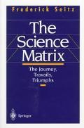 Science Matrix The Journey, Travails, Triumphs