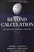 Beyond Calculation The Next Fifty Years of Computing