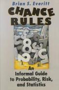 Chance Rules An Informal Guide to Probability, Risk, and Statistics