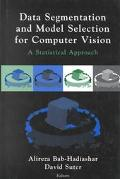 Data Segmentation and Model Selection for Computer Vision A Statistical Approach