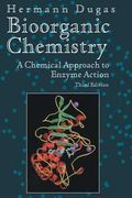 Biorganic Chemistry A Chemical Approach to Enzyme Action