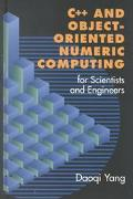 C++ and Object Oriented Numeric Computing for Scientists and Engineers