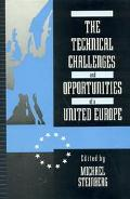 Technical Challenges and Opportunities of a United Europe