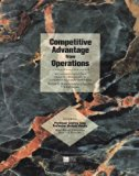 Competitive Advantage from Operations with selective chapters from Operations Management for...