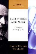 Everything and More A Compact History of