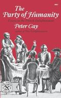 Party of Humanity: Essays in the French Enlightenment - Peter Gay - Paperback
