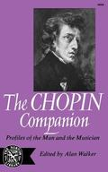 Chopin Companion: Profiles of the Man and the Musician