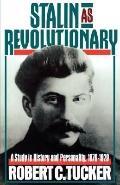 Stalin As Revolutionary:1879-1929