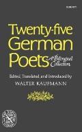 Twenty-Five German Poets: A Bilingual Collection