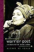 Warrior Poet A Biography of Audre Lorde