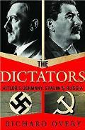Dictators Hitler's Germany, Stalin's Russia