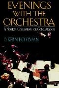 Evenings With the Orchestra A Norton Companion for Concertgoers