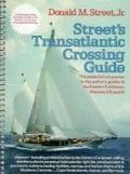 Street's Transatlantic Crossing Guide - Donald M. Street
