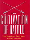 Cultivation of Hatred