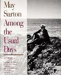 May Sarton: Among the Usual Days