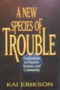 New Species of Trouble