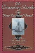 Cruising Guide to the New England Coast: Including the Hudson River, Long Island Sound, and ...