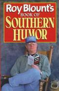 Roy Blount's Books of Southern Humor