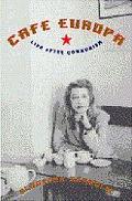 Cafe Europa Life After Communism