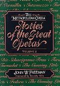 Metropolitan Opera Stories of the Great Operas