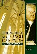 World of the Bach Cantatas Early Sacred Cantatas