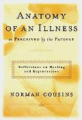 Anatomy of an Illness As Perceived by the Patient Reflections on Healing and Regeneration