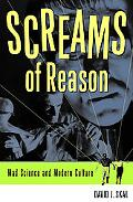 Screams of Reason Mad Science in Modern Culture