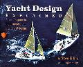 Yacht Design Explained A Sailor's Guide to the Principles and Practice of Design