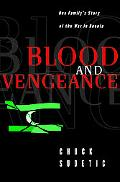 Blood and Vengeance One Family's Story of the War in Bosnia