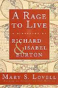 Rage To Live: A Biography of Richard & Isabel Burton