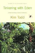 Tinkering with Eden :??A Natural History of Exotic Species in America (Hardcover, 2001)
