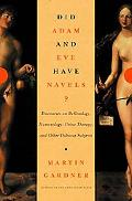 Did Adam and Eve Have Navels?: Discourses on Reflexology, Numerology, Urine Therapy, and Oth...