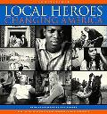 Local Heroes Changing America-w/cd