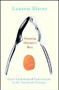Opening Skinner's Box: Great Psychological Experiments of the Twentieth Century