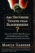 Are Universes Thicker Than Blackberries? Discourses on Godel, Magic Hexagrams, Little Red Ri...
